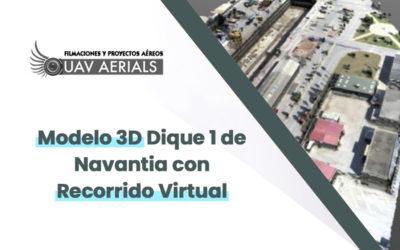 Modelo 3D Dique 1 de Navantia con Recorrido Virtual