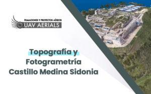 Topografía y Fotogrametría castillo medina sidonia uav aerials