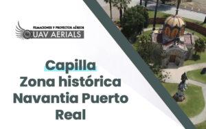vista aerea capilla zona historica navantia puerto real