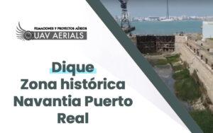 vista aerea dique zona historica navantia puerto real